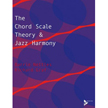 The Chord Scale Theory & Jazz Harmony (AD11216)