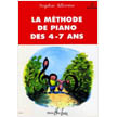 La Methode De Piano Des 4-7 Ans (LE25484)
