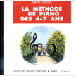 【CD】La Methode De Piano Des 4-7 Ans vol.1 (LE25484D)