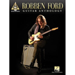 Robben Ford - Guitar Anthology (HL00120220)