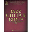 Jazz Guitar Bible (HL00690466)
