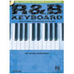 R&B Keyboard - The Complete Guide with AUDIO! (HL00310881)