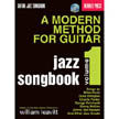 A Modern Method for Guitar - Jazz Songbook, Vol. 1 (BP/HL50449539)