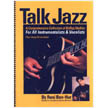 Talk Jazz: For All Instruments & Vocalists