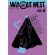WAY OUT WEST vol.95/2017年2月号