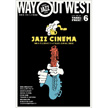 WAY OUT WEST vol.99/2017年6月号